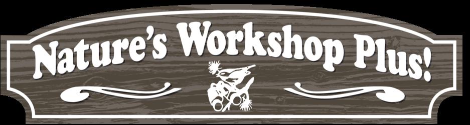 Nature's Workshop Plus